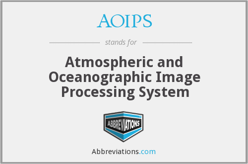 AOIPS - Atmospheric and Oceanographic Image Processing System