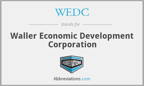 WEDC - Waller Economic Development Corporation