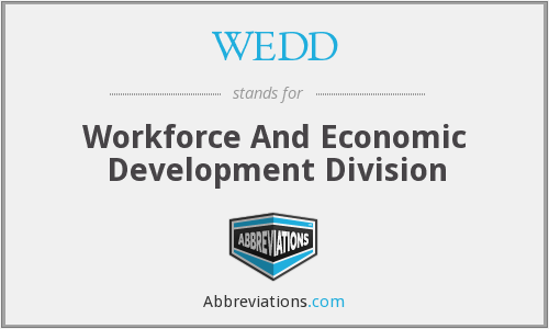 WEDD - Workforce And Economic Development Division