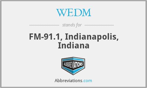 WEDM - FM-91.1, Indianapolis, Indiana