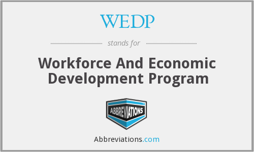 WEDP - Workforce And Economic Development Program