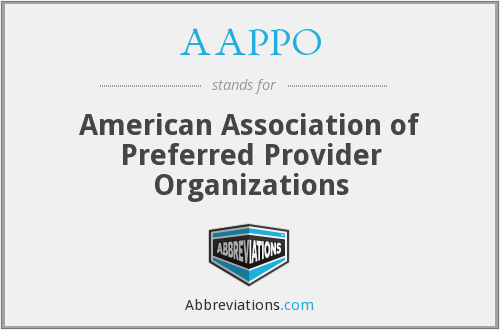 AAPPO - American Association of Preferred Provider Organizations