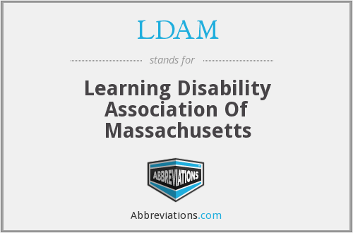 LDAM - Learning Disability Association Of Massachusetts