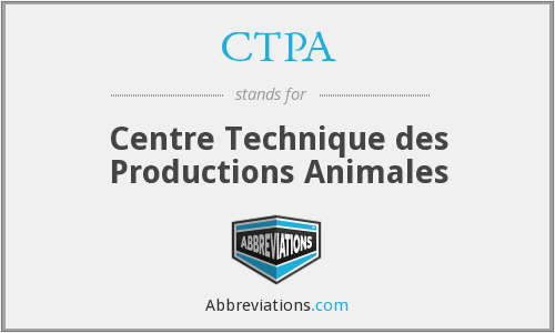 CTPA - Centre Technique des Productions Animales