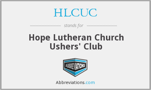 HLCUC - Hope Lutheran Church Ushers' Club
