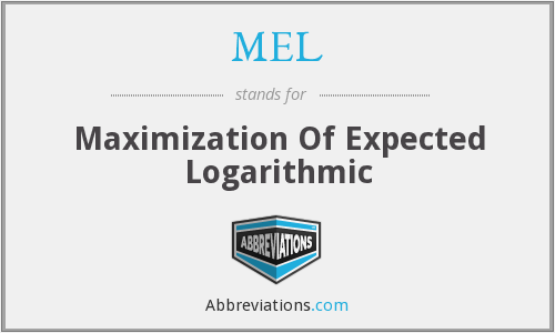 MEL - Maximization Of Expected Logarithmic