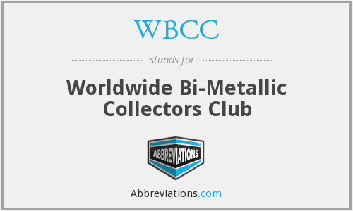 WBCC - Worldwide Bi-Metallic Collectors Club
