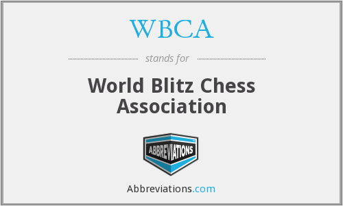 WBCA - World Blitz Chess Association
