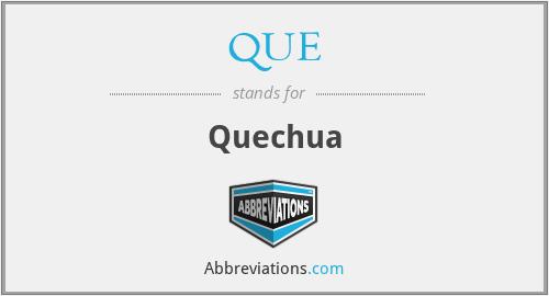 QUE - Quechua