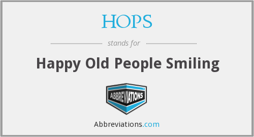HOPS - Happy Old People Smiling