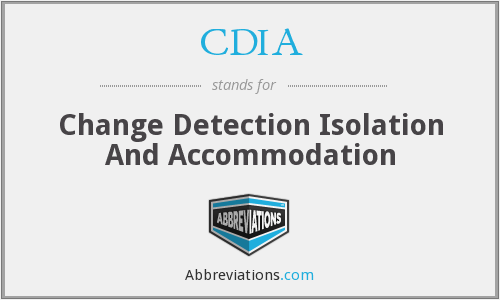 CDIA - Change Detection Isolation And Accommodation