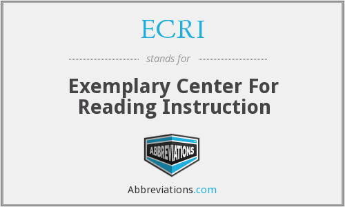 ECRI - Exemplary Center For Reading Instruction