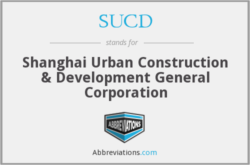 SUCD - Shanghai Urban Construction & Development General Corporation