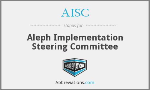 AISC - Aleph Implementation Steering Committee