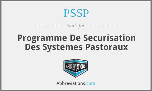 PSSP - Programme De Securisation Des Systemes Pastoraux