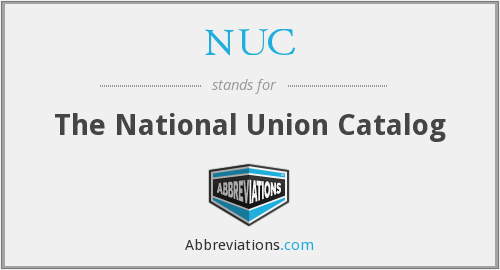 NUC - The National Union Catalog