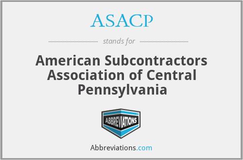 ASACP - American Subcontractors Association of Central Pennsylvania