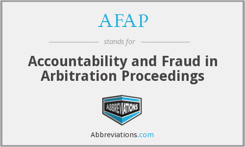 AFAP - Accountability and Fraud in Arbitration Proceedings