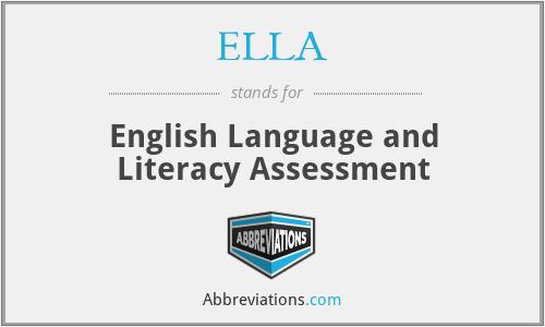 ELLA - English Language and Literacy Assessment