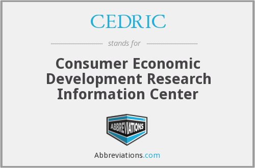 CEDRIC - Consumer Economic Development Research Information Center