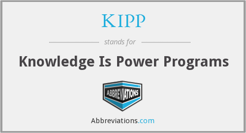 KIPP - Knowledge Is Power Programs