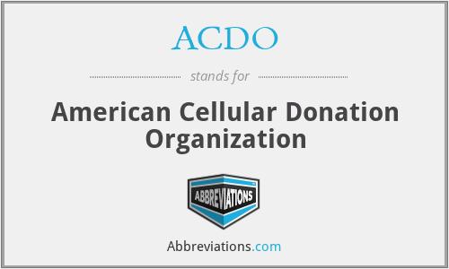 ACDO - American Cellular Donation Organization