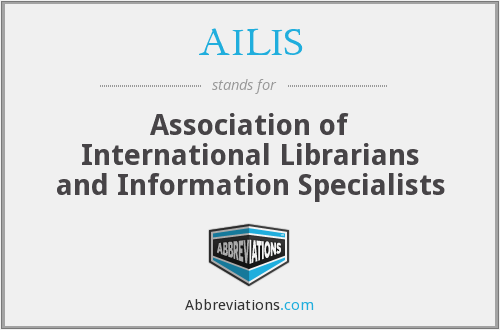 AILIS - Association of International Librarians and Information Specialists