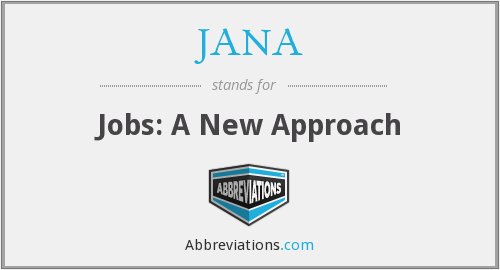 What does JANA stand for?