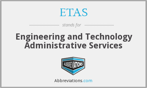 ETAS - Engineering and Technology Administrative Services