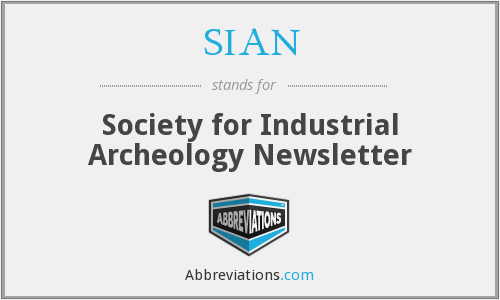 SIAN - Society for Industrial Archeology Newsletter