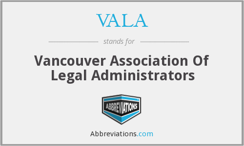 VALA - Vancouver Association Of Legal Administrators