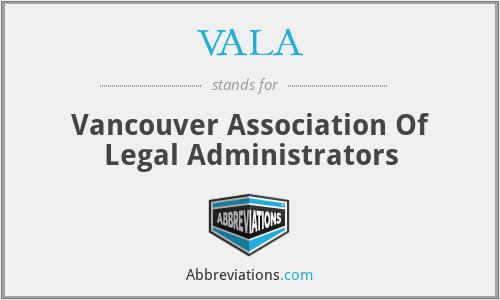 VALA - Vancouver Association Of Legal Administrators