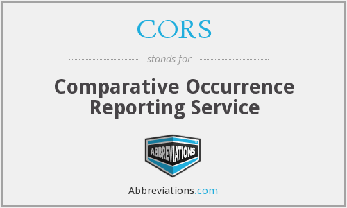 CORS - Comparative Occurrence Reporting Service