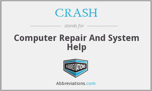 CRASH - Computer Repair And System Help