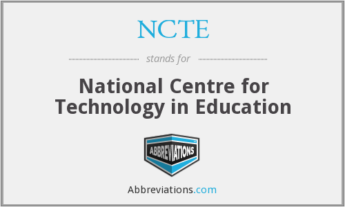 NCTE - National Centre for Technology in Education