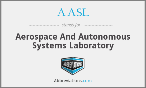 AASL - Aerospace And Autonomous Systems Laboratory