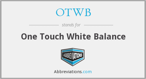 OTWB - One Touch White Balance
