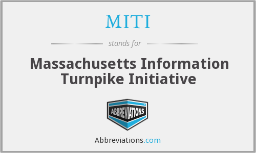 MITI - Massachusetts Information Turnpike Initiative
