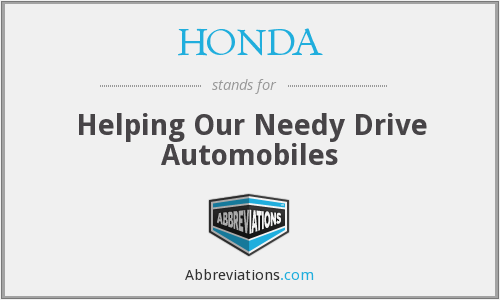 HONDA - Helping Our Needy Drive Automobiles