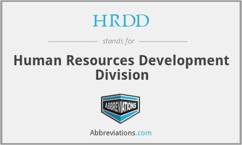 HRDD - Human Resources Development Division