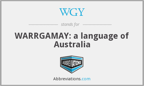 WGY - WARRGAMAY: a language of Australia