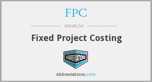 FPC - Fixed Project Costing