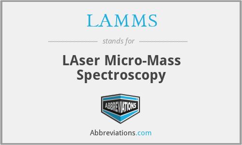LAMMS - LAser Micro-Mass Spectroscopy
