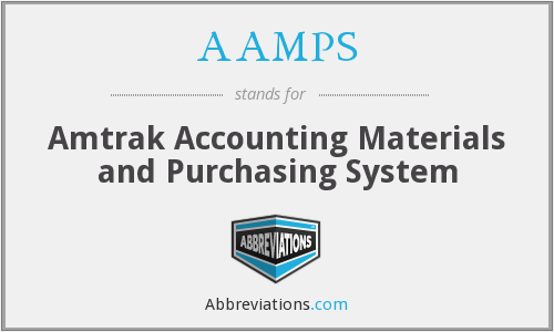 AAMPS - Amtrak Accounting Materials and Purchasing System