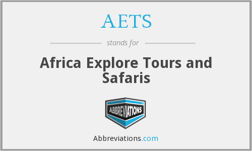 AETS - Africa Explore Tours and Safaris