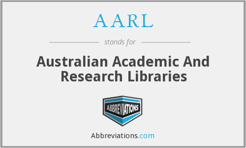 AARL - Australian Academic And Research Libraries
