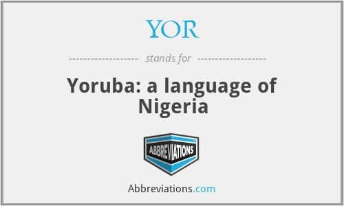 YOR - Yoruba: a language of Nigeria