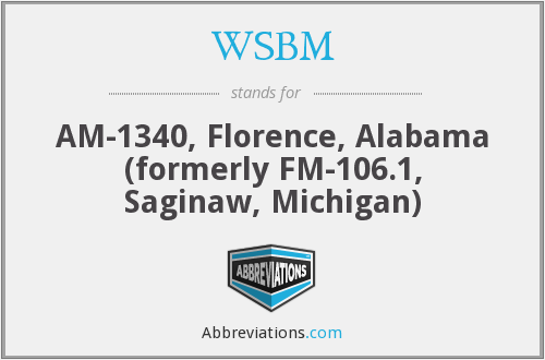 WSBM - AM-1340, Florence, Alabama (formerly FM-106.1, Saginaw, Michigan)