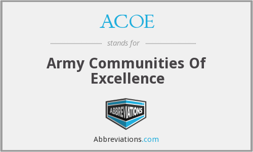 ACOE - Army Communities Of Excellence