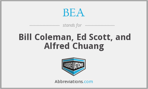 BEA - Bill Coleman, Ed Scott, and Alfred Chuang
